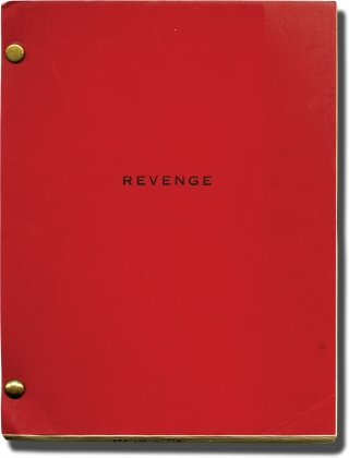Revenge (Original screenplay for an unproduced film). Wendell Mayes, Noel Hynd, screenwriter, novel