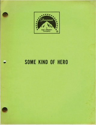 Some Kind of Hero (Original screenplay for the 1982 film). Michael Pressman, Robert Boris, James...