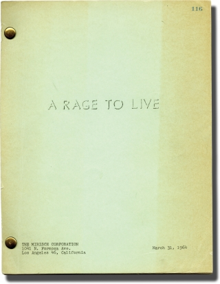 A Rage to Live (Original screenplay for the 1965 film). John O'Hara, Walter Grauman, John T....