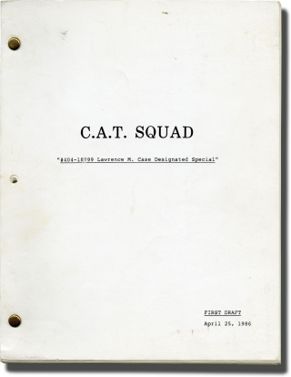 C.A.T. Squad (Original teleplay script for the 1986 television movie). William Friedkin, Gerald...