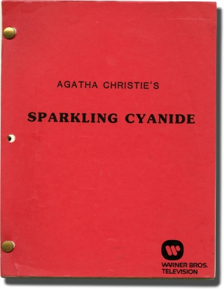 Sparkling Cyanide (Original teleplay script for the 1983 television movie). Robert Lewis, Agatha...