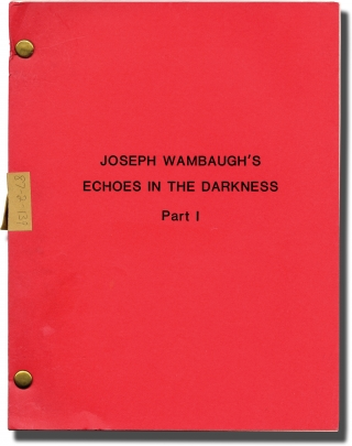 Echoes in the Darkness: Part 1 (Original teleplay script for the 1987 television movie). Glenn...