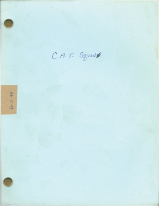 C.A.T. Squad (Original screenplay for the 1986 television movie). William Friedkin, Gerald...