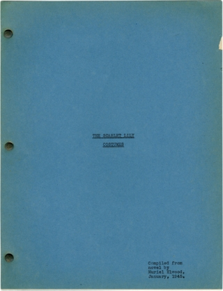 The Scarlet Lily (Original screenplay for an unproduced film). Muriel Elwood, novel