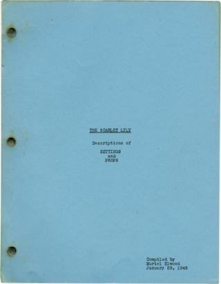 The Scarlet Lily (Original screenplay for an unproduced film). Muriel Elwood, compiler