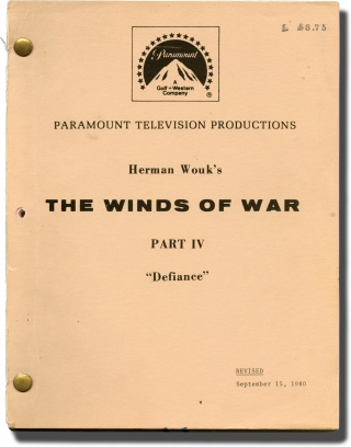 The Winds of War, Part IV: Defiance (Original teleplay script for the 1983 television episode). Dan Curtis, Herman Wouk, Ali MacGraw Robert Mitchum, John Houseman, Jan-Michael Vincent, producer director, novel screenwriter, starring.