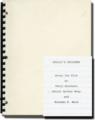 Apollo's Children (Original treatment for an unproduced film). Terry Southern, Brendan N. Ward Daniel Arthur Wray, writer, writers.