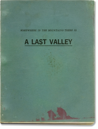 The Last Valley [Somewhere in the Mountains There is a Last Valley] (Original screenplay for the 1971 film). James Clavell, J B. Pick, Omar Sharif Michael Caine, Nigel Davenport, Florinda Bolkan, screenwriter director, producer, novel, starring.