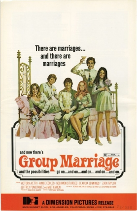 Group Marriage (Original Film Pressbook). Stephanie Rothman, Richard Walter Charles S. Swartz, Aimee Eccles Victoria Vetri, Claudia Jennings, Solomon Sturges, screenwriter director, screenwriters, starring.