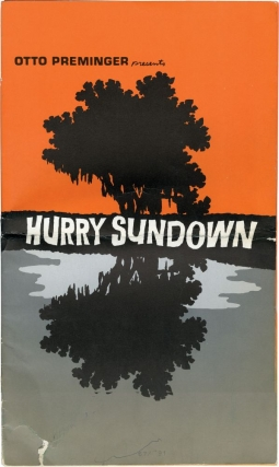 Hurry Sundown (Original Film Pressbook). Otto Preminger, K. B. Gilden, Thomas C. Ryan Horton Foote, Jane Fonda Michael Caine, Diahann Carroll, John Phillip Law, director, novel, screenwriters, starring.