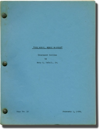 The Merry, Merry Maidens (Treatment script for an unproduced film). Mary C. McCall Jr., Helen...