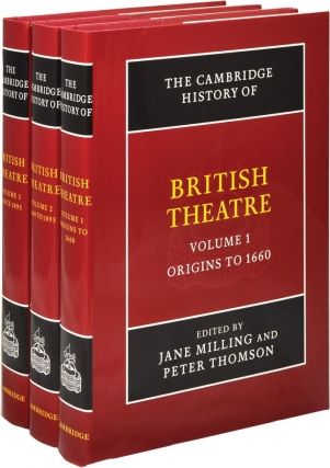 The Cambridge History of British Theatre (First UK Edition, three volumes). Jane Milling, Baz...