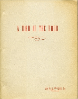 A Man in the Hand (Original screenplay for an unproduced film). Elizabeth Meehan, screenwriter