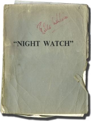 Night Watch (Original screenplay for the 1973 film, copy belonging to Billie Whitelaw). Brian G....