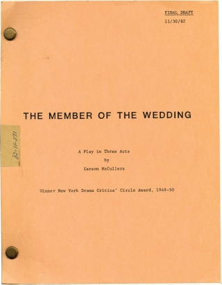 The Member of the Wedding (Original screenplay for the 1950 television adaptation). Carson McCullers, playwright.