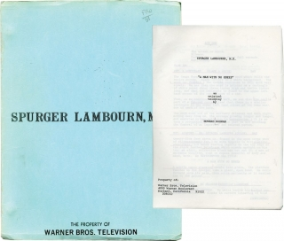 "Spurger Lambourne, M.D.: ""A Man With No Knees"" (Original teleplay script for an unproduced television pilot). Howard Rodman, screenwriter."