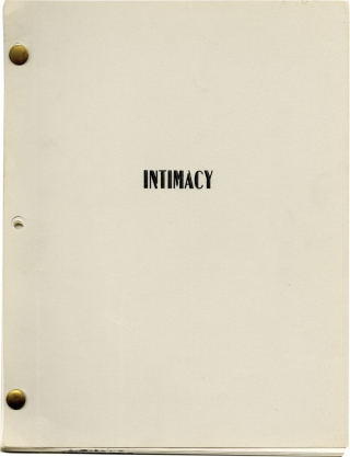 "Intimacy: ""There's No Place Like Home"" (Original screenplay for an unproduced television pilot). Harvey Miller, screenwriter."
