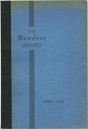 The Bandeet Maestro (First Edition). Warren E. Boyer.