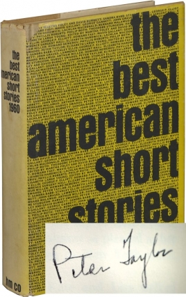 The Best American Short Stories, 1960 (First Edition, signed by Peter Taylor). Martha Foley,...