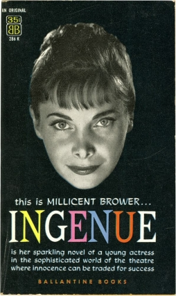 Ingenue (First Edition). Millicent Brower