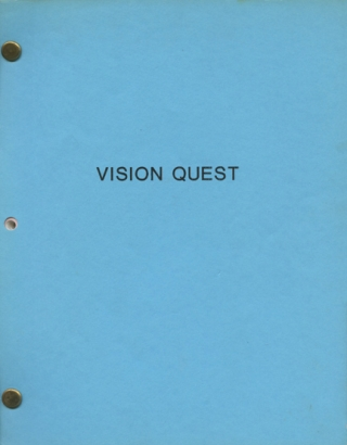 Vision Quest (Original screenplay for the 1985 film, signed by screenwriter Ponicsan). Harold...