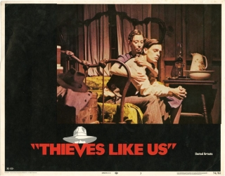 Thieves Like Us (Original lobby card from the 1974 film). Robert Altman, writer director, Joan Tewkesbury Calder Willingham, screenwriters, Shelley Duvall Keith Carradine, starring.