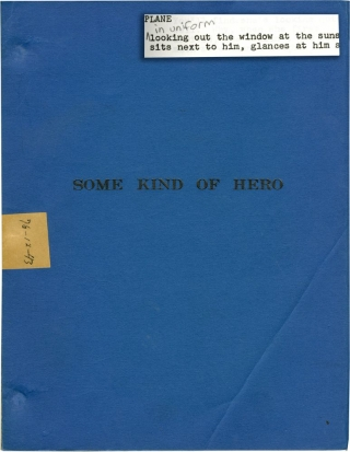Some Kind of Hero (Original screenplay for the 1982 film). Michael Pressman, James Kirkwood,...