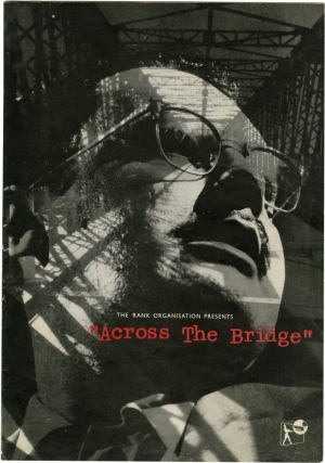 Across The Bridge (Original program for the 1957 film). Graham Greene, Ken Annakin, Denis Freeman...