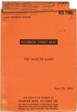 Bourbon Street Beat: A Taste of Ashes (Original screenplay for the 1959 television episode)....
