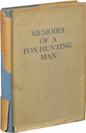 Memoirs of a Fox-Hunting Man (First Trade Edition). Siegfried Sassoon