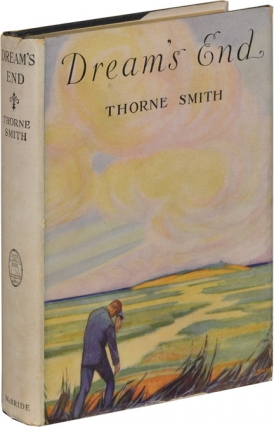 Dream's End (First Edition). Thorne Smith