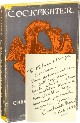 Cockfighter (First Hardcover Edition, inscribed in 1973). Charles Willeford