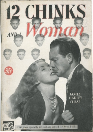 12 [Twelve] Chinks and a Woman (Vintage Paperback). James Hadley Chase.