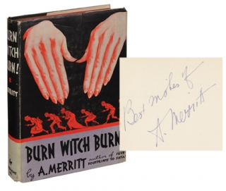 Burn Witch Burn (Signed First Edition). A. Merritt