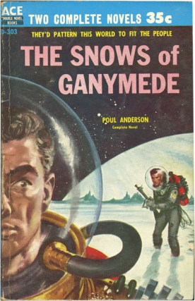 War of the Wing-Men / The Snows of Ganymede (Signed Vintage Paperback). Poul Anderson