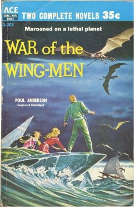 War of the Wing-Men / The Snows of Ganymede