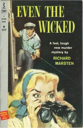 Even the Wicked (First Edition). Evan Hunter, Richard Marsten