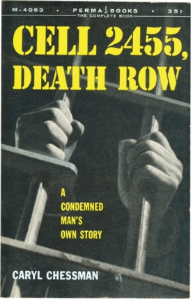 Cell 2455, Death Row (Vintage Paperback). Caryl Chessman