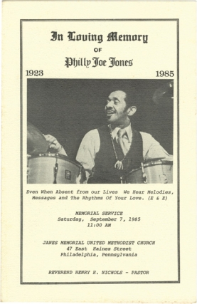 In Loving Memory of Philly Joe Jones, 1923-1985 (Original Program). Henry H. Nichols, John...