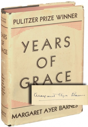 Years of Grace (Signed Hardcover). Margaret Ayer Barnes