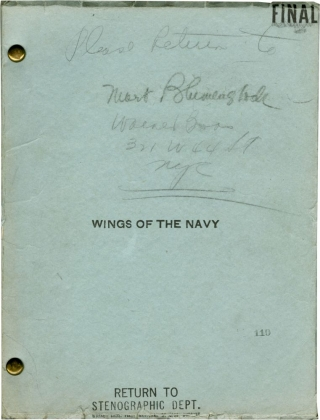Wings of the Navy (Original screenplay for the 1939 film, copy belonging to director Mort...