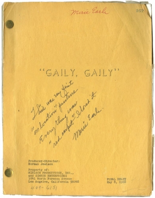 Gaily, Gaily (Original screenplay for the 1969 film, copy belonging to actress Merie Earle)....