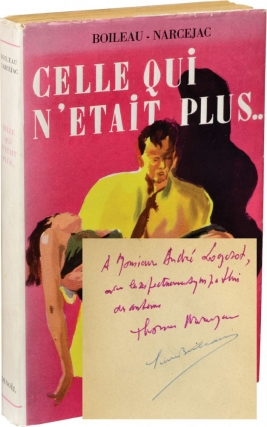 Celle Qui N'Etait Plus [Diabolique] (First French Edition, Review Copy, Signed by Boileau and...