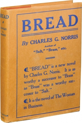 Bread (First Edition). Charles G. Norris