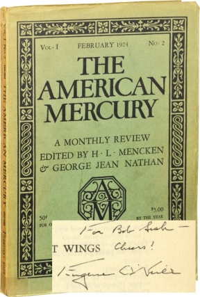 The American Mercury, Vol. I No. 2, February 1924 (Inscribed by Eugene O'Neill). H. L. Mencken,...