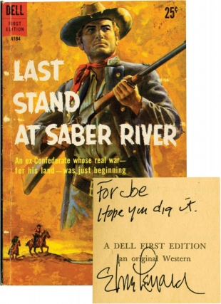 Last Stand at Saber River (Signed First Edition). Elmore Leonard
