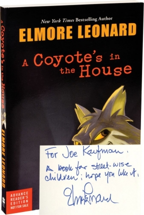 A Coyote's in the House (Advance Reader's Edition, signed). Elmore Leonard