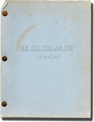 An Eye for an Eye [Talion] (Original screenplay for the 1966 film). Michael Moore, Lucien...