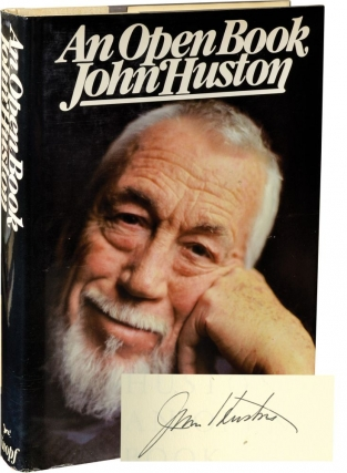 An Open Book (Signed First Edition, review copy). John Huston.