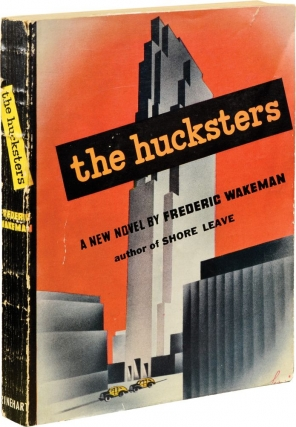 The Hucksters (First Edition, advance copy). Frederic Wakeman